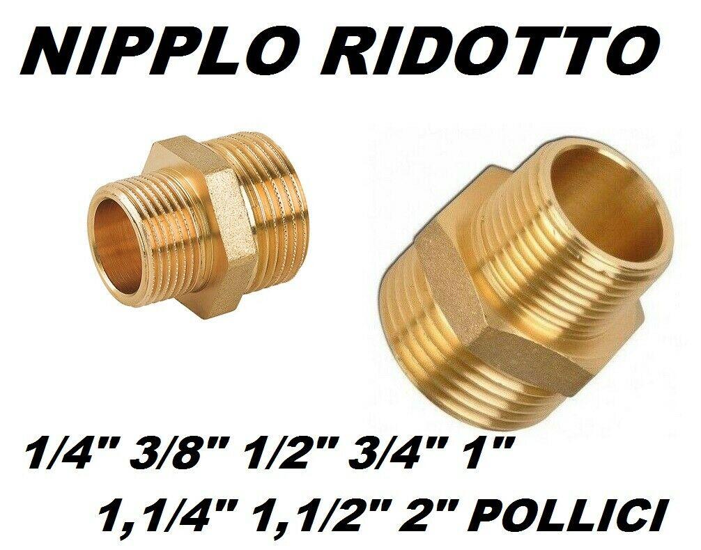 """NIPPLO OTTONE NIPLES RIDOTTO 1//4 3//8 1//2 3//4 1/""""1//4 11//2 2 RACCORDO DRITTO FILETT"""